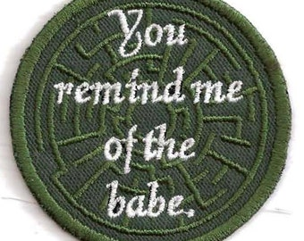You Remind Me of the Babe patch