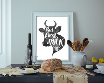 Black and White, But First Milk, Nursery Wall Art, Printable Art, Instant Download, Wall Art, Typographic Print, Inspirational Print