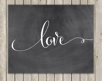 8x10 Love Printable Art, Love Calligraphy, Typography Print, Typography Art, Chalkboard Poster, Wall Art Decor, Instant Download