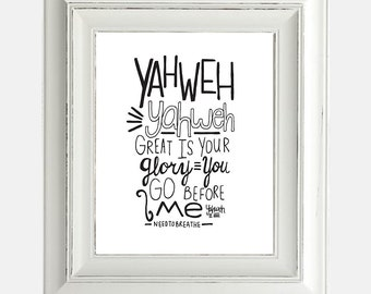 "Digital Download Print ""Yahweh Needtobreathe"" Inspirational Religious Lyrics Hand Lettering Typography"