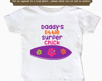 Daddy's Little Surfer Baby Bodysuit or Shirt Cute Baby Bodysuit Toddler Shirt