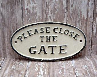 Please Close The Gate Small Cast Iron Sign Creamy Off White Ecru Color Wall Decor Sign Shabby Elegance Distressed Porch Garden Plaque