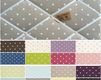Custom made Fabric Pin Memo Notice Cork Board Clarke & Clarke Dotty Spot Fabric Choice of Colour, Size and Colour FREE UK POSTAGE