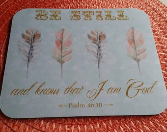 Scripture Mouse Pad, BE STILL and Know I am God, Bible Verse Christian Favorite Psalm, Next DAY Shipping, Arrow Feathers Boho Christmas Gift
