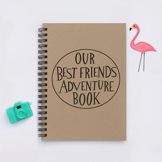 Senior Memory Book Cover Ideas : Best friend gift our friends adventure book x