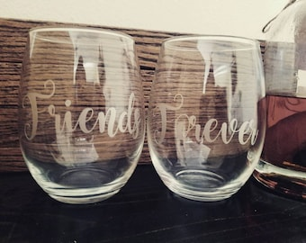 Set of Customized Wine Glass / Best Friends Wine Glass / Friends Forever Wine Glass / Christmas Gifts for Wine Lovers / Pair of Wine Glasses
