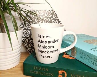 Outlander inspired coffee mug 12oz | James Alexander Melcom Meckenze Fraser | outlander gift