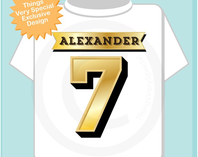 Seventh Birthday Shirt, Golden 7 Birthday t-Shirt, Any Age Personalized Boys Birthday Shirt Gold Color Age and Name Tee (12272013f)