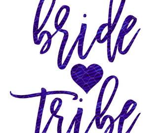 Bride Tribe svg ~ Bride Svg ~ Bridal Party ~ Bridesmaid gift ~SVG,DXF,EPS ~  Cricut ~ Silhouette