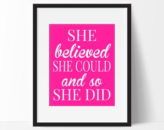 She Believed She Could Print, Girls Sports Room Decor, Makes a Great Gift for any Sports Player