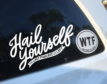 Last Podcast on the Left - Hail Yourself - Hail Satan - Hail Gein - Megustalations - White Vinyl Die-Cut Decals