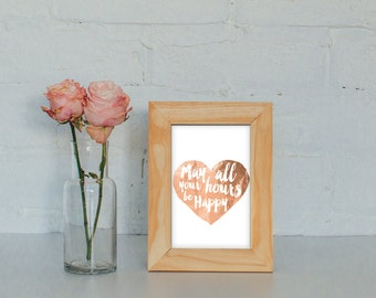 """Rose Gold Bar Cart Sign - """"May all your hours be happy"""""""