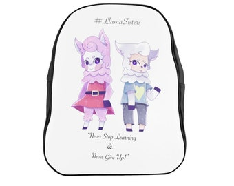 Llama Sisters Never Stop Learning  Never Give Up Encouragement School Backpack
