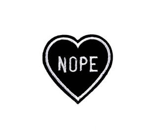 """2"""" Anti conversation snarky NOPE black heart IRON on patch Embroidered applique motif"""