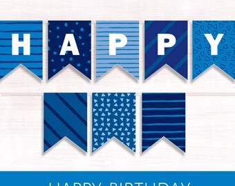 Happy Birthday Banner. BLUE PRINTABLE Banner. BLUE Happy Birthday diy Decor Blue Bunting Flags Birthday Wall decor Party banner Paper Banner