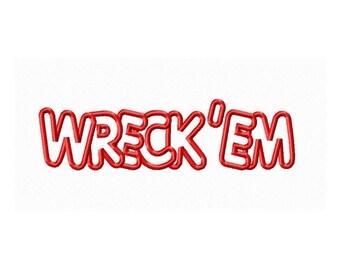 Instant Download Wreck em Embroidery Machine Applique Design-829