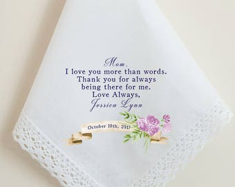 Wedding Handkerchief, Mom, Mother of the bride, I love you more than words, Thank you handkerchief,  Mom thank you gift,  Printed Hankie, 75