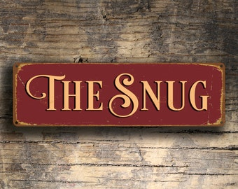 THE SNUG SIGN, The Snug Signs, Pub Decor, Vintage Style Snug Sign,
