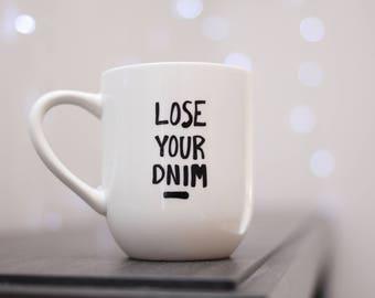 Lose Your Mind Mug Teen Wolf
