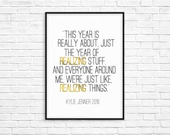 Kylie Jenner Realizing Things New Year Digital Print
