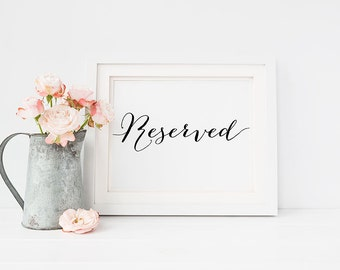 """PRINTABLE Art """"Reserved"""" 4x6 Wedding Sign Print, Table Seating Sign, Reception Wedding Decor, Black and White Typography, Instant Download"""