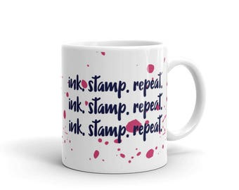 Ink. Stamp. Repeat | Crafting | Scrap Booking | Gift for Crafters