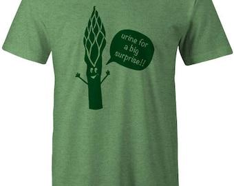 "Asparagus - ""Urine for a big surprise!"" T-shirt"