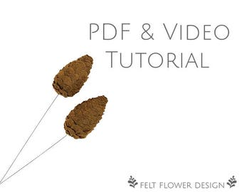 Flower tutorial - pinecone - PDF tutorial - felt