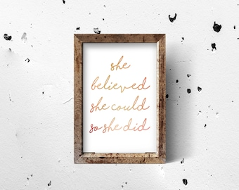 She Believed She Could So She Did Print   Motivational Print   Inspirational Print   Wall decor  