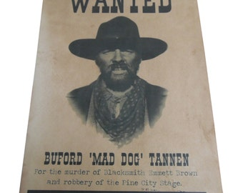 Buford Tannen 1885 Wanted Picture- Back To The Future Replica Prop