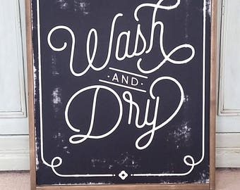 Wash and Dry Laundry Sign  --  Magnolia Fixer Upper Joanna