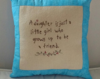 Daughter Pillow, Mother's day gift, Daughter gift, embroidered pillow, stitchery pillow, handmade gift, sentimental pillow, Love of daughter