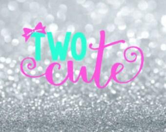 two svg | second birthday svg | 2nd birthday svg | I'm two svg | two cute svg | birthday svg | svg files | svg cutting files