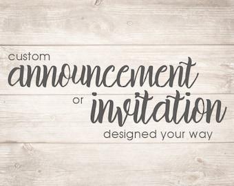 Custom Designed Announcement or Invitation Printable