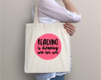 Reading is Dreaming With Eyes Open Canvas Tote Bag