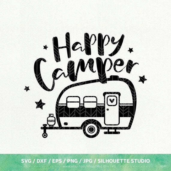 Happy Camper SVG Camping Dxf Png Eps Silhouette Studio