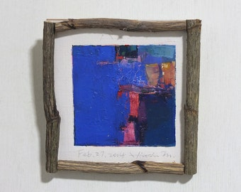 Feb. 27, 2014 - Framed Original Abstract Oil Painting - 9x9 painting (app. 9 cm x 9 cm) with original frame