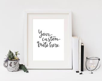 Custom 8x10 Hand Lettered DIGITAL Print- Custom Handwriting- Personalized Decor- Wall Art