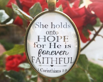Bible Verse Pendant Necklace She holds onto hope for He is forever faithful. 1 Corinthians 1:9
