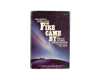 Fire Came By /Siberian Explosion / Extra Terrestrial / UFOs / Isaac Asimov / Russia / Meteorite / Unexplained / Science / Mysterious Events