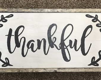 Thankful sign, thankful wall art, southern farmhouse decor, wooden framed sign, multiple sizes available, farmhouse signs