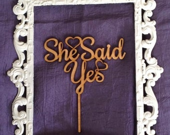 """Rustic Wooden """"She Said Yes"""" Cake Topper, Wedding, Anniversary, Engagment, Valentine Day"""