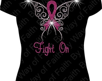 FIGHT on against BREAST CANCER Bling Rhinestone T-Shirt, Fight Like A Girl, Breast Cancer T-Shirt, Gifts for Her, Pink Ribbon Bling