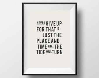 Never give up, quote, inspirational quote print, office poster, motivational print, gift for friends, quote poster, positive quote