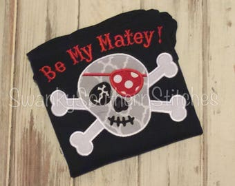 Valentines Be My Matey Applique Shirt