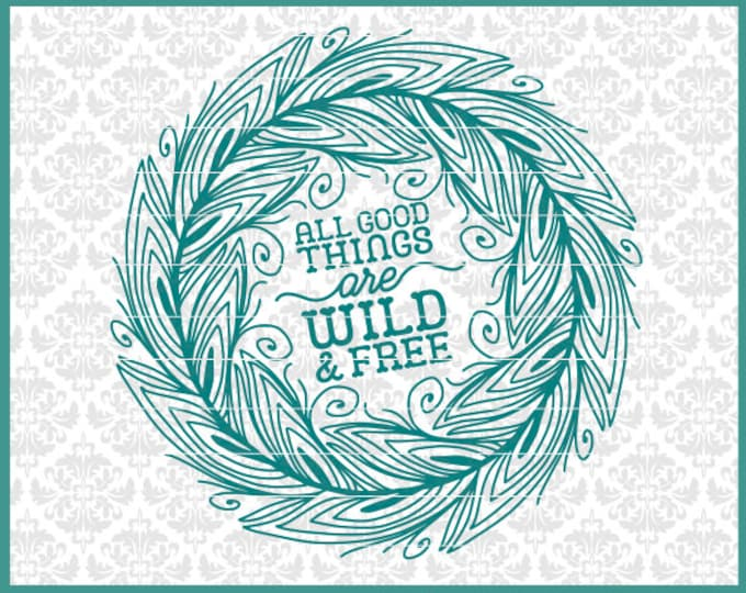 Good Things are wild and free, Peacock svg, Peacock Feather svg, Peacock Feather Mandala Svg, Peacock Monogram svg, Feather Monogram svg,