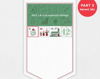 Advent Calendar SAL - Part 3 of 7 | PDF Cross Stitch Chart pattern - Christmas - xmas - digital - stitch a long