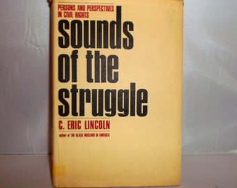 Sounds of the Struggle by C. Eric Lincoln