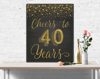 Cheers to 40 Years, 40th Anniversary Chalkboard and Gold Sign, 40th Birthday Sign, 40th Birthday Party Decorations, Funny Birthday Banner