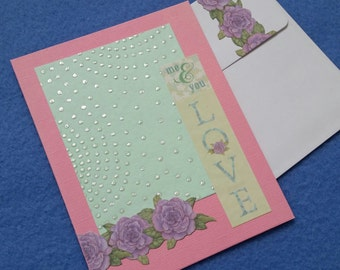 Me and You Love Card - blank greeting card, pink and pale green with recycled handmade paper and metallic accents